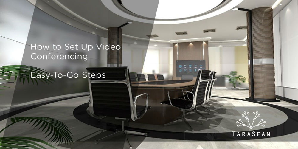 How to Set Up Video Conferencing