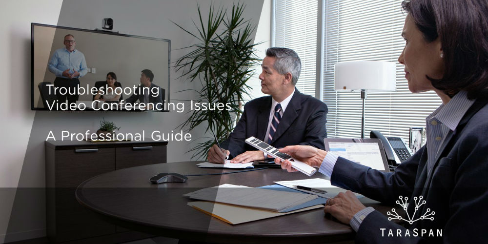 Troubleshooting Video Conferencing Issues - A Professional Guide