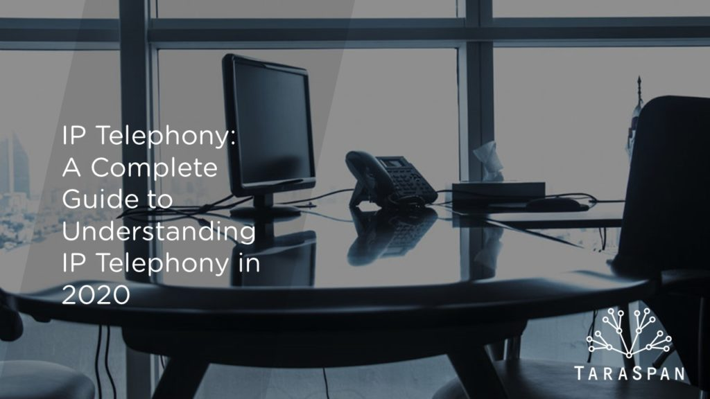 A Complete Guide to Understanding IP Telephony