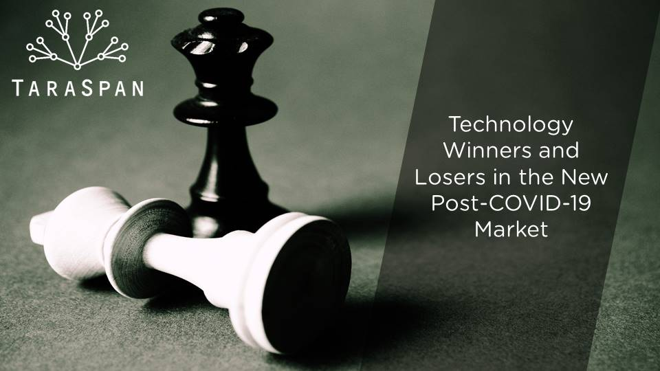 Technology Winners and Losers in the New Post-COVID-19 Market